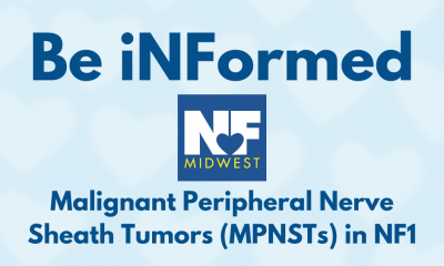 https://www.nfmidwest.org/wp-content/uploads/2020/03/Be-iNFormed-MPNST-1-400x240.png